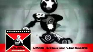 DJ Venom - Hard Dance Nation Podcast (March 2015)