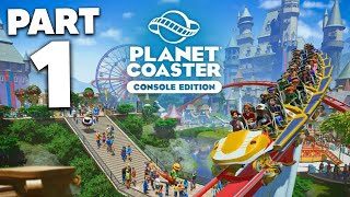 PLANET COASTER CONSOLE EDITION Gameplay Walkthrough Part 1 - Career Mode