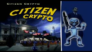 Destroy All Humans! -7- Citizen Crypto