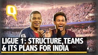 France's Ligue 1: Format, Big Teams and Their Plans for India | The Quint