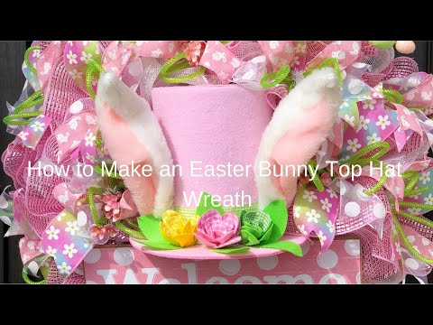 How to Make an Easter Bunny Top Hat Wreath