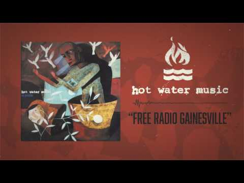 Hot Water Music - Free Radio Gainesville