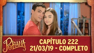 as-aventuras-de-poliana-captulo-222-210319-completo