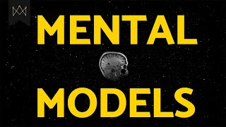 Psychology Top 5 Mental Models to Enhance the Way You Reason