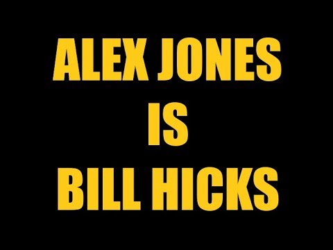 ALEX JONES IS BILL HICKS?