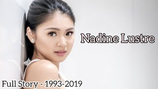 FULL Story of Nadine Lustre! (Childhood,Acting & Singing Career,Concert,Achievements )