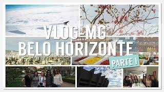 VLOG: MG - Belo Horizonte