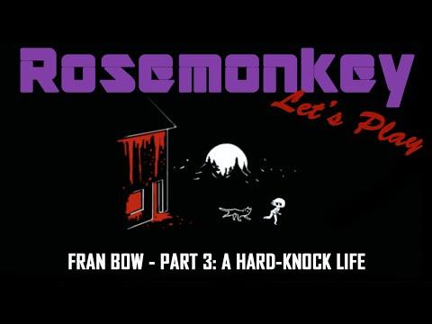 A Hard-Knock Life | Fran Bow #3