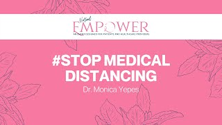 2020 Empower   Stop Medical Distancing