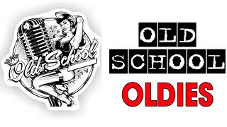 Old School Oldies ♥♥ Best Old School Oldies All Time Playlist