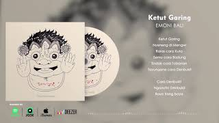 Gambar cover EMONI - Ketut Garing (Official Lyric Video)