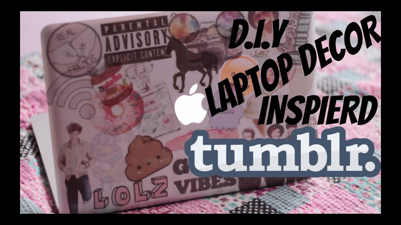 D.I.Y Laptop Decor | Tumblr Inspired - YouTube