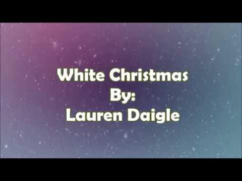 Lauren Daigle White Christmas (Lyric Video)
