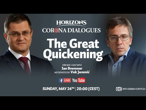 The Great Quickening | Ian Bremmer And Vuk Jeremic