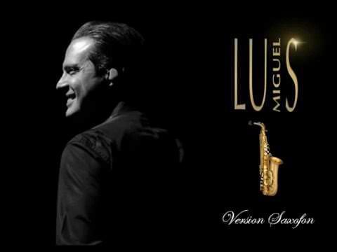 LUIS MIGUEL - VERSIÓN SAXOFÓN (ÁLBUM COMPLETO 2015)