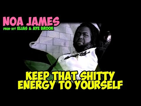 Noa James - Keep That Shitty Energy To Yourself (official video)