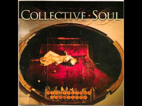 Collective Soul: Maybe, 1997, Disciplined Breakdown album.