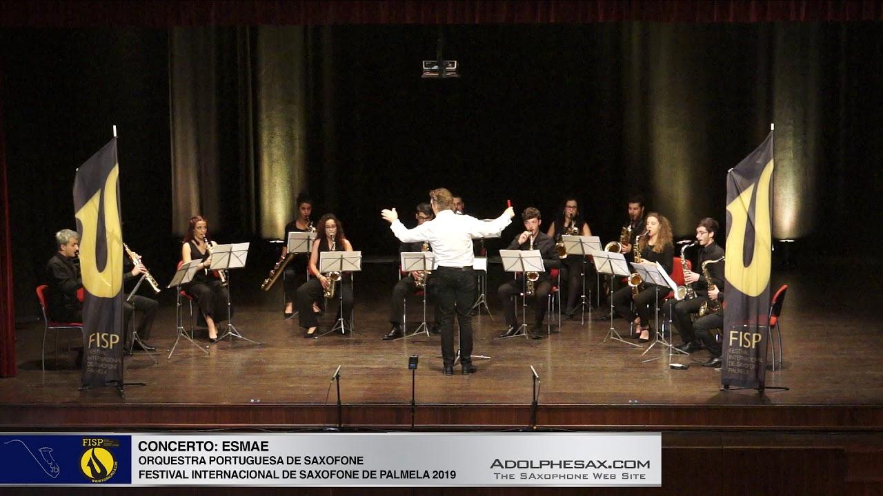 FISPalmela 2019   ESMAE Orquesta Portuguesa de SAaxofones   ???