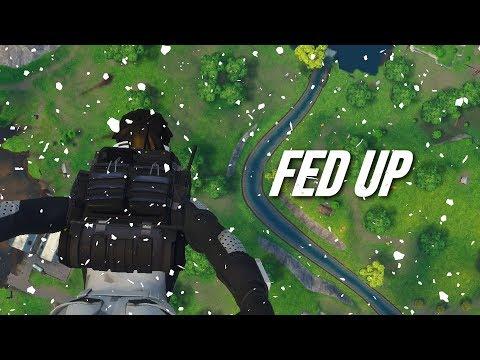 Fortnite Montage - Fed Up