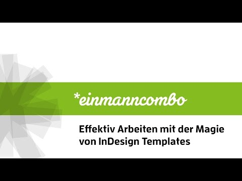 Effektiv Arbeiten mit InDesign Templates
