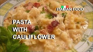 PASTA WITH CAULIFLOWER ITALIAN FOOD WHITE PASTA RECIPE #italianfood #pasta