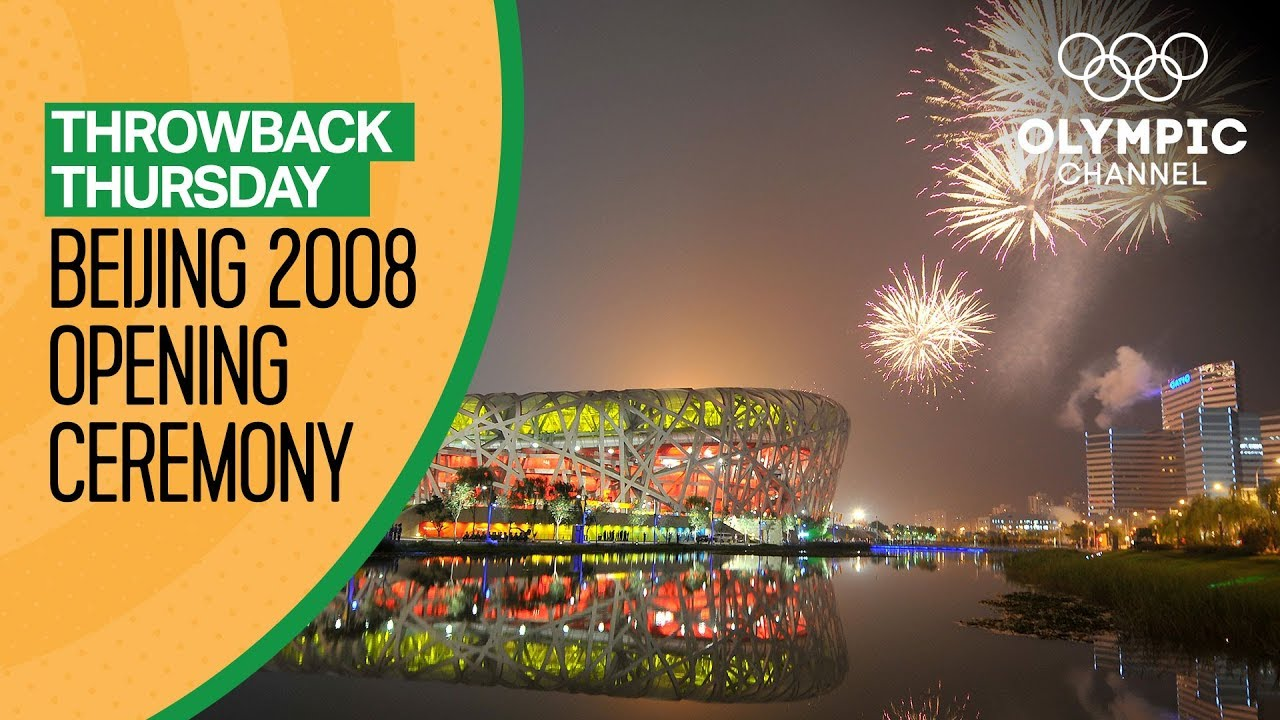 Download Full Opening Ceremony from Beijing 2008 | Throwback Thursday