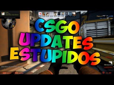 CS:GO UPDATES ESTÚPIDOS