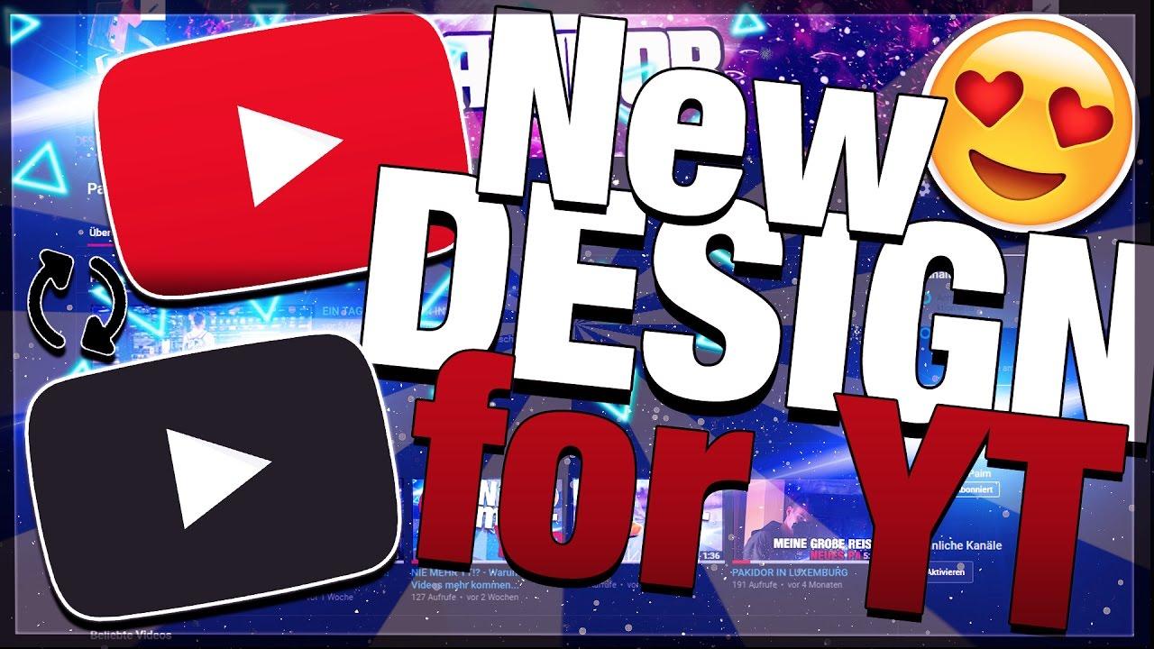Youtube Hintergund Schwarz Machen Youtube Design ändern Dark