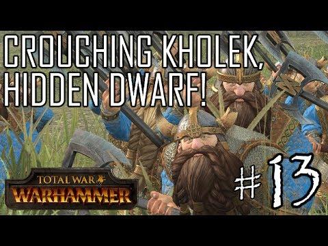 CROUCHING KHOLEK, HIDDEN DWARF! Warriors of Chaos #13 Total War: Warhammer Campaign |