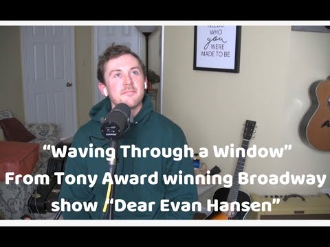 Waving Through A Window From Dear Evan Hansen Songs From Home Youtube