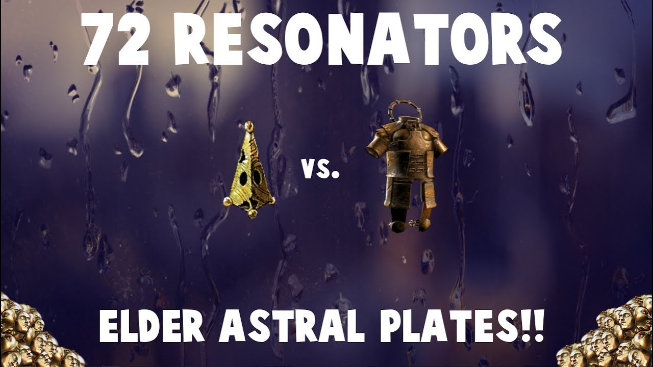 72 RESONATORS vs  ELDER ASTRAL PLATES! 🔥 -Part 1! (Path of Exile Fossil  Crafting)