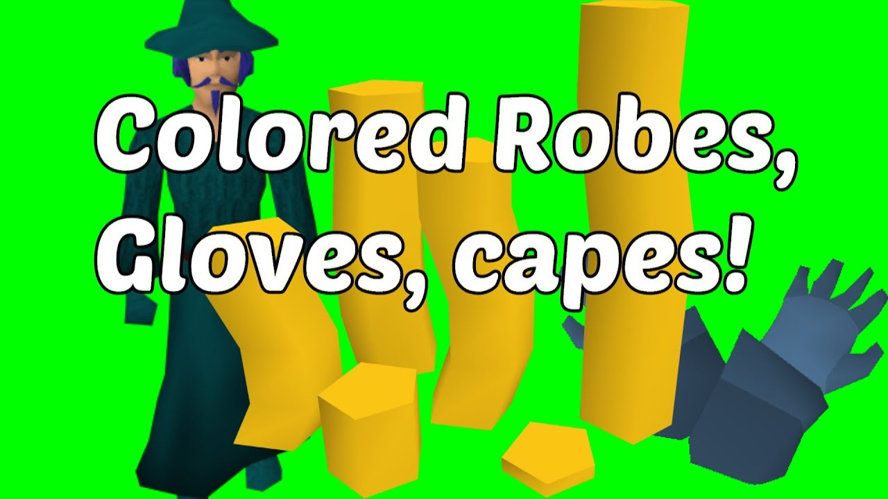 where to get colored robes gloves boots capes in 07 youtube