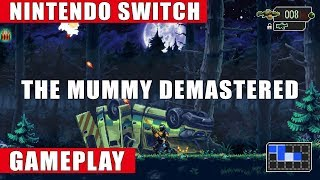 The Mummy Demastered Nintendo Switch Gameplay