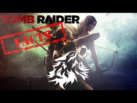 Facts About Tomb Raider