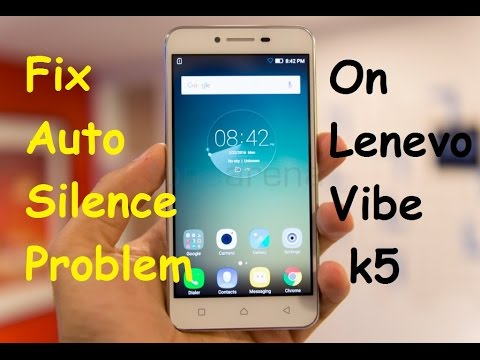 How To Fix Automatic Silent Problem On Lenevo Vibe K5 Plus