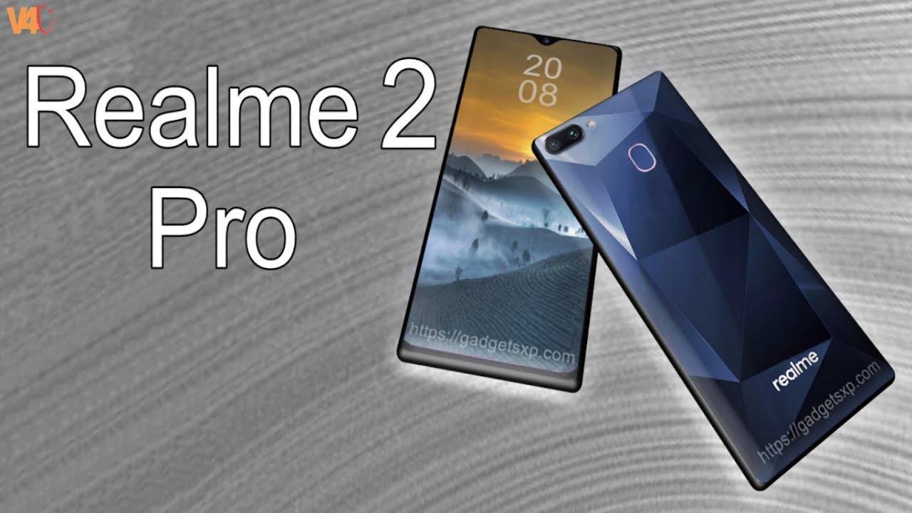 Realme 2 Pro Release Date Price Features Specifications Launch