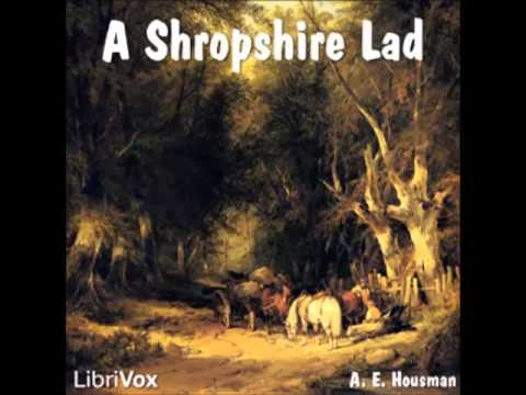 A Shropshire Lad by A.E. Housman (FULL Audiobook)