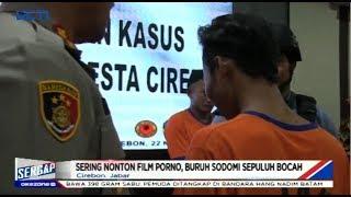 BEJAT! Kecanduan Video Porno, Buruh Cabuli 10 Anak di Cirebon - Sergap 25/11