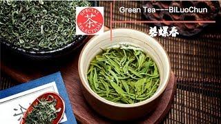 Green Tea --- Bi Luo Chun