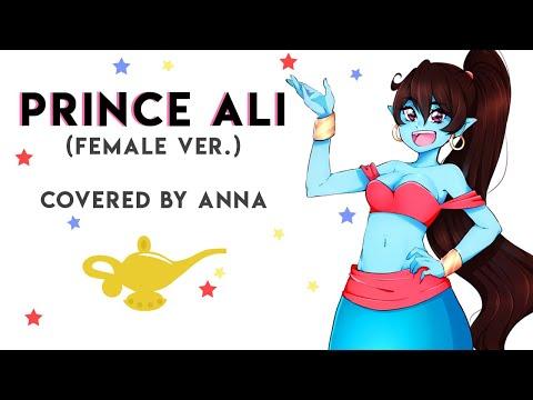 Prince Ali (Aladdin) 【covered By Anna】  [female Ver.]