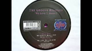 The Groove Relation - We Love T. Banks (We Love Disco Mix)