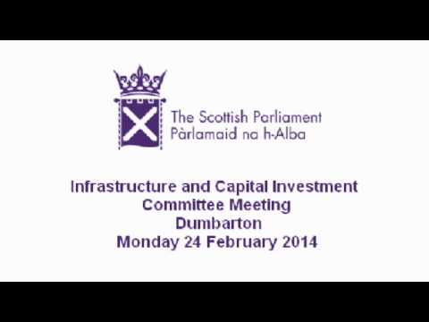 Infrastructure and Capital Investment Committee - Scottish Parliament: 24th February 2014 (audio)
