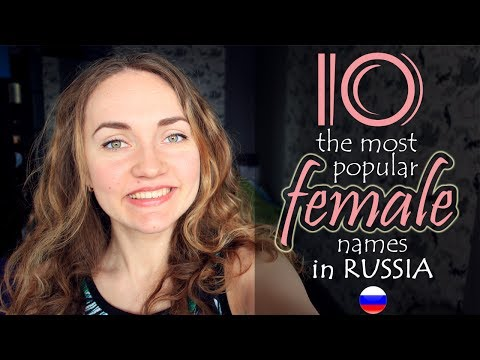 Top 10 most popular girls names in RUSSIA