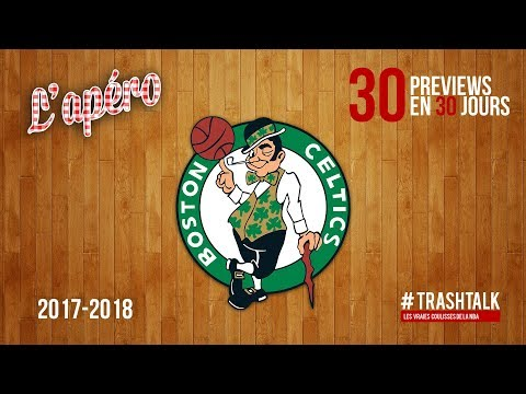Preview 2017/18 : les Boston Celtics