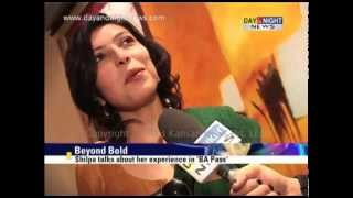 shilpa talks about her experience in ba pass   shilpa shukla interview