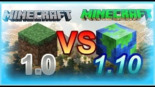 Minecraft 1.0 vs Minecraft 1.10 (PC Version)