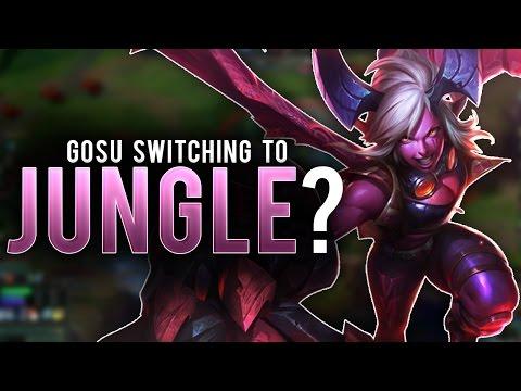 Gosu - GOSU SWITCHING TO JUNGLE?