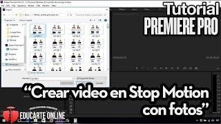 Crear video tipo Stop Motion en Premiere Pro - Tutorial