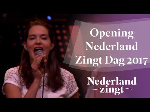 Nederland Zingt: Opening Nederland Zingt-dag 2017