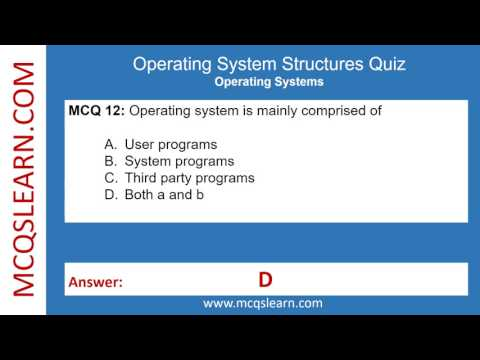 Operating System Structures Quiz - MCQsLearn Free Videos
